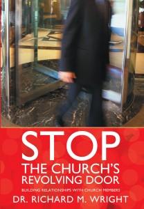 Stop the Church's Revolving Door
